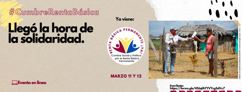 En marzo, se realizará cumbre social y política por la renta básica permanente ya